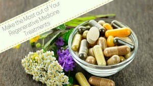 supplements to take for regenerative medicine treatments